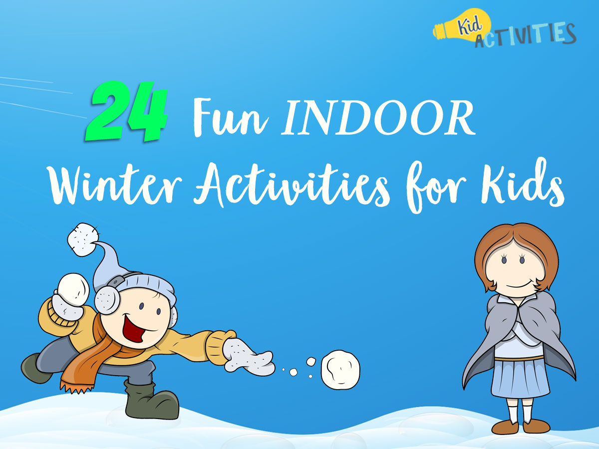 e7e545e4345 24 Fun Indoor Winter Activities for Kids  Indoor Winter Games  - Kid  Activities