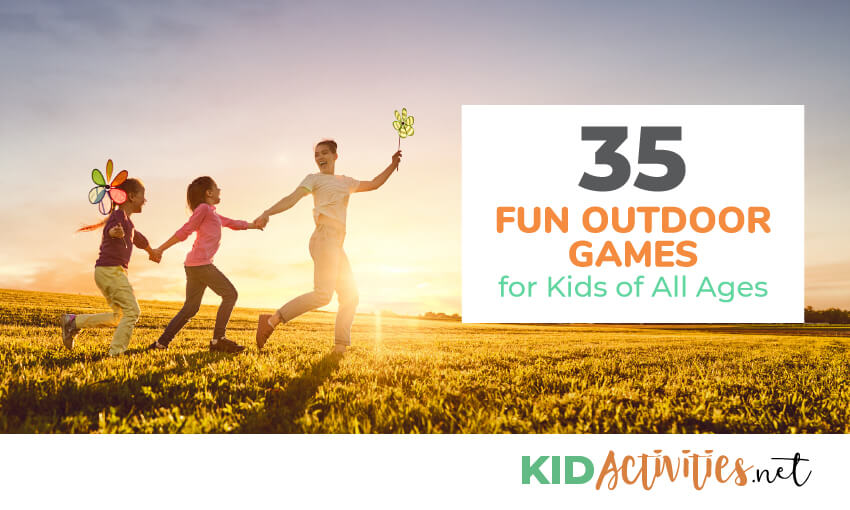 35 Fun Outdoor Games For Kids Of All Age Outdoor Games Kid