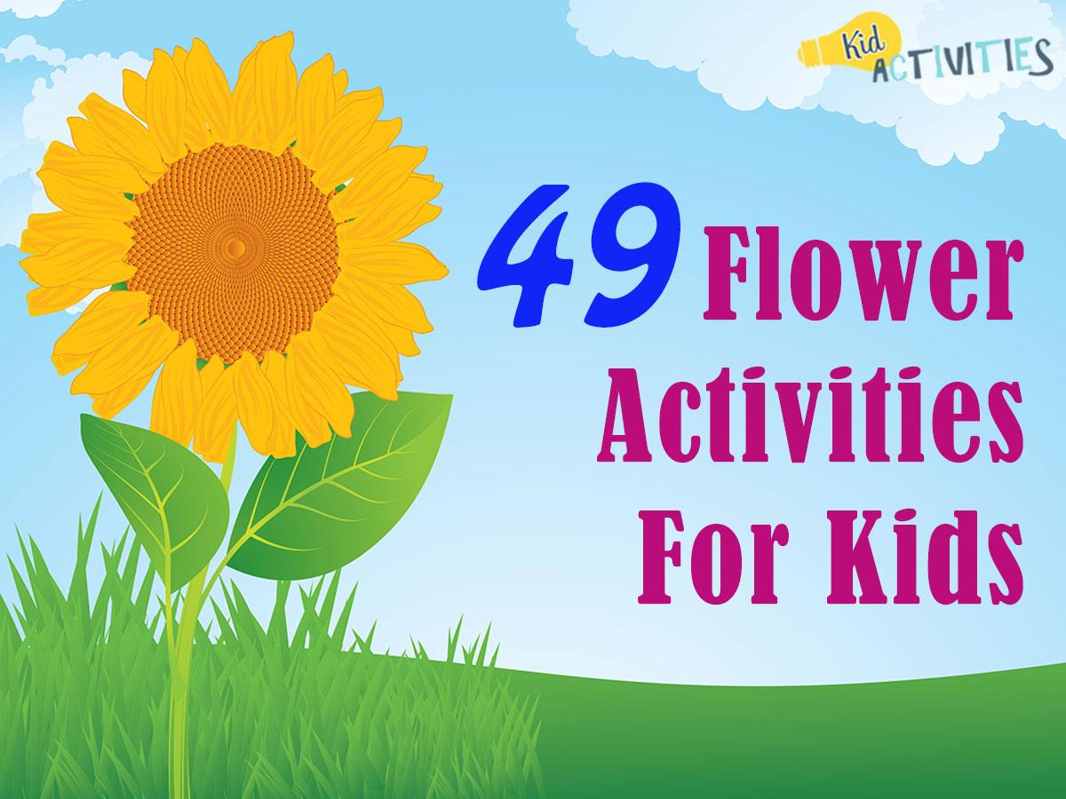 49 Flower Activities For Kids