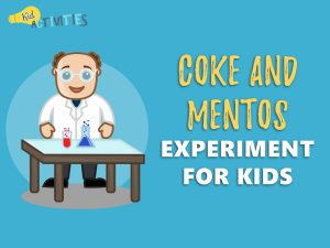 coke and mentos experiments for kids