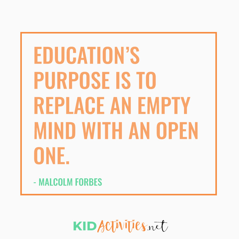 Inspirational Quotes for Teachers (Education's purpose is to replace an empty mind with an open one.  - Malcolm Forbes)