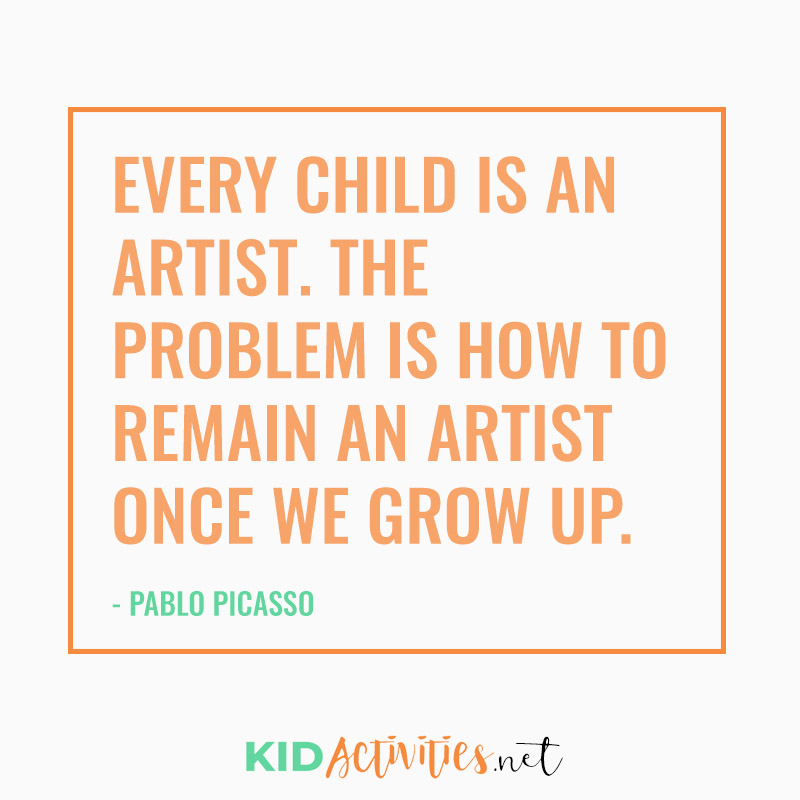 Inspirational Quotes for Teachers (Every child is an artist. The problem is how to remain an artist once we grow up. - Pablo Picasso)