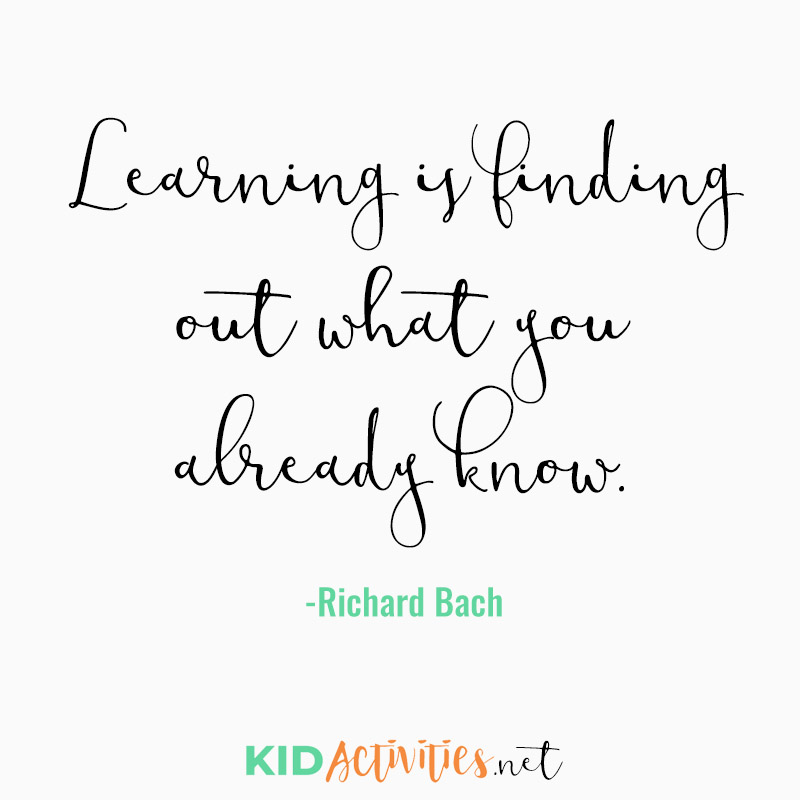 Inspirational Quotes for Teachers (Learning is finding out what you already know. - Richard Bach)