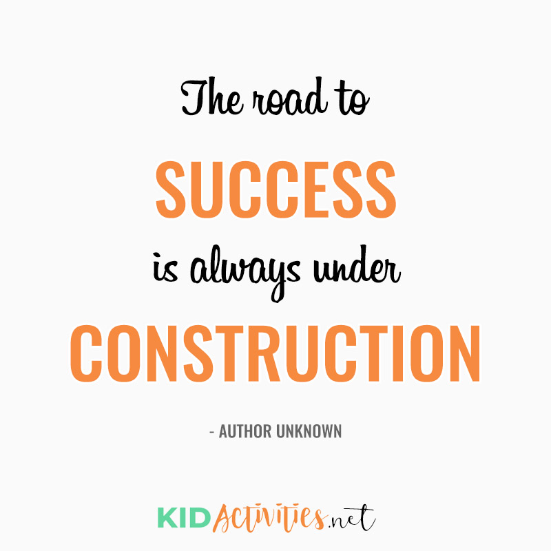 Inspirational Quotes for Teachers (The road to success is always under construction. ~Author Unknown)