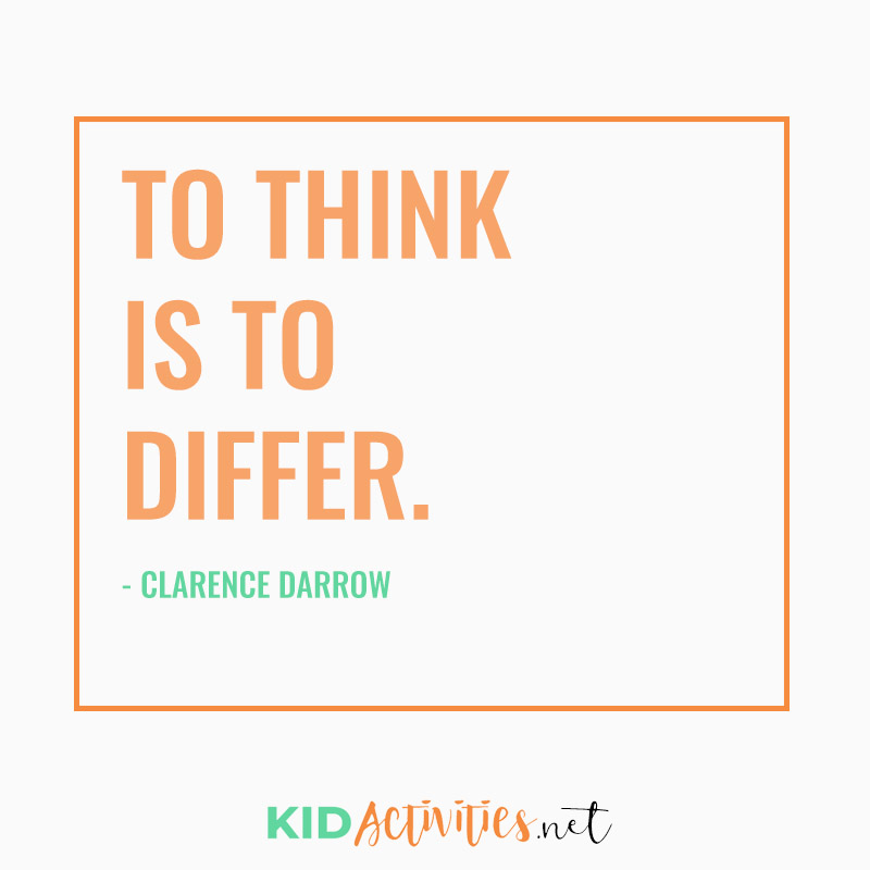 Inspirational Quotes for Teachers (To think is to differ. - Clarence Darrow)