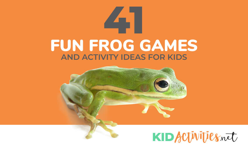 bc0fd6671263 41 Fun Frog Games and Activity Ideas for Kids - Kid Activities