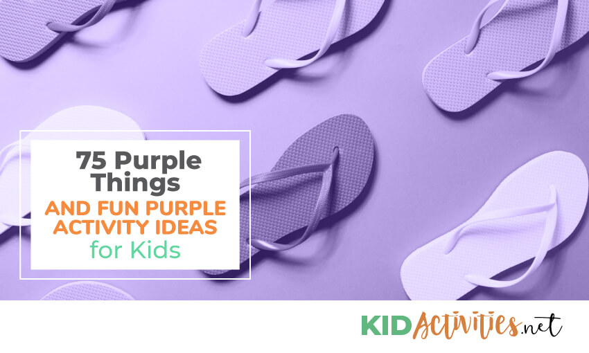 purple things and purple activity ideas for kids.