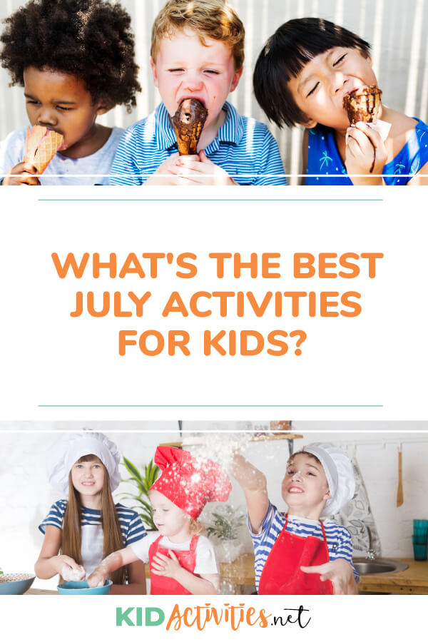 Looking to keep the kids busy learning and having fun this July? Here we have some of the best July activities for kids.