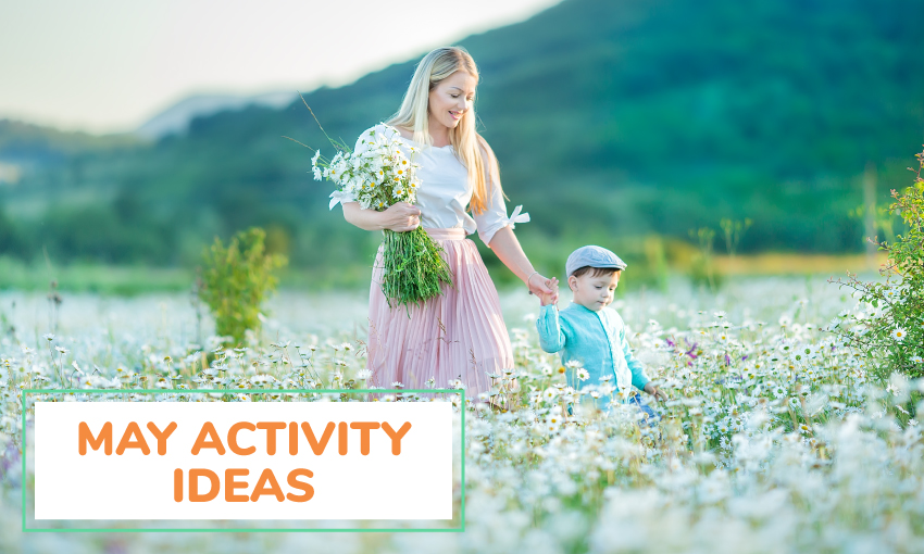 A collection of May activity ideas.