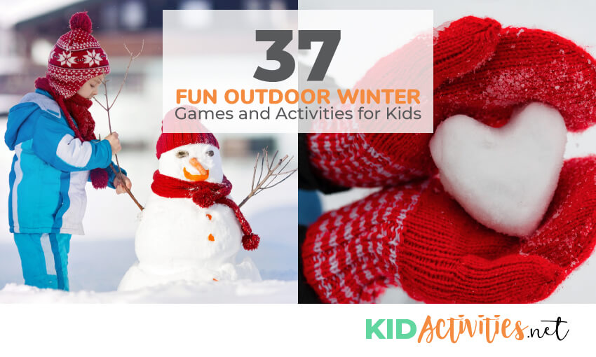 A collection of fun outdoor winter games and activities for kids.