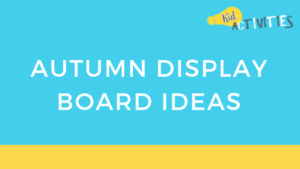 autumn display board ideas