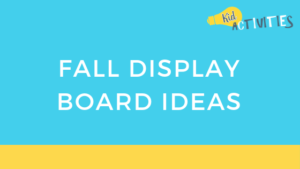 fall display board ideas