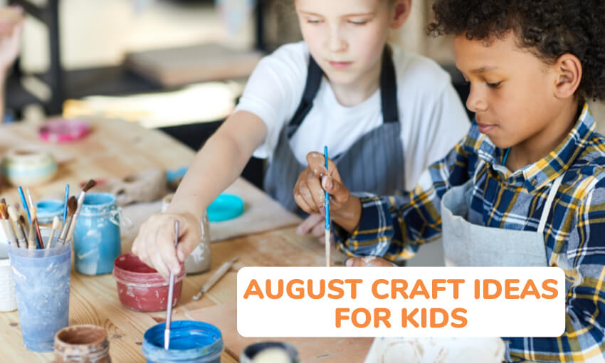 A collection of craft ideas for the month of August.