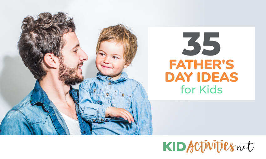 A collection of Father's Day ideas for kids.