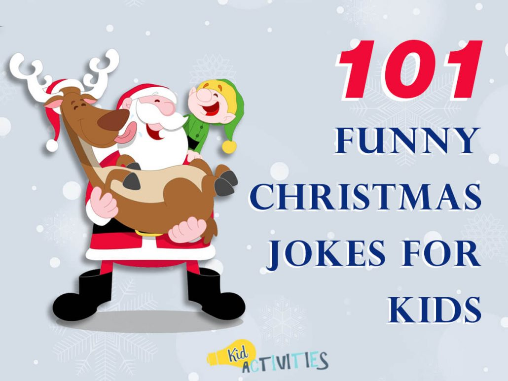 Merry Christmas Jokes.101 Funny Christmas Jokes For Kids Clean Christmas Humor