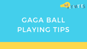 gaga ball playing tips