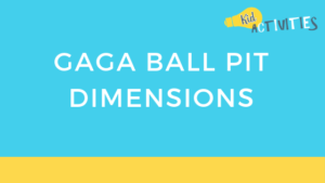 gaga ball pit dimension