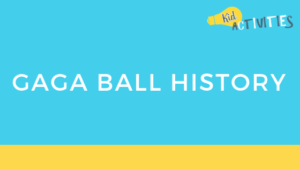 gaga ball history