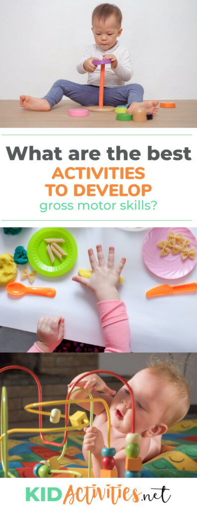 What are the best activities to develop gross motor skills in toddlers? We list 15 activities for three different stages.
