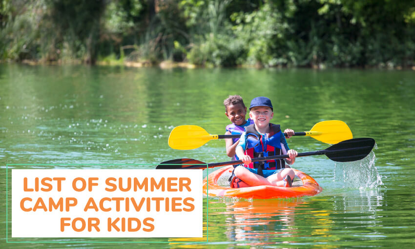 A list of summer camp activities for kids.