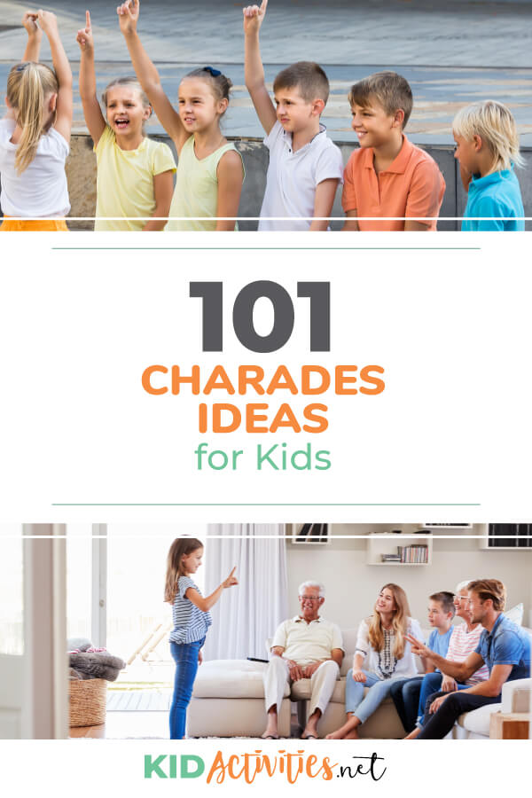 101 Good Charades Ideas for Kids to Act Out [Plus Movie
