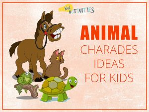101 Good Charades Ideas for Kids to Act Out [Plus Movie Charades Ideas]