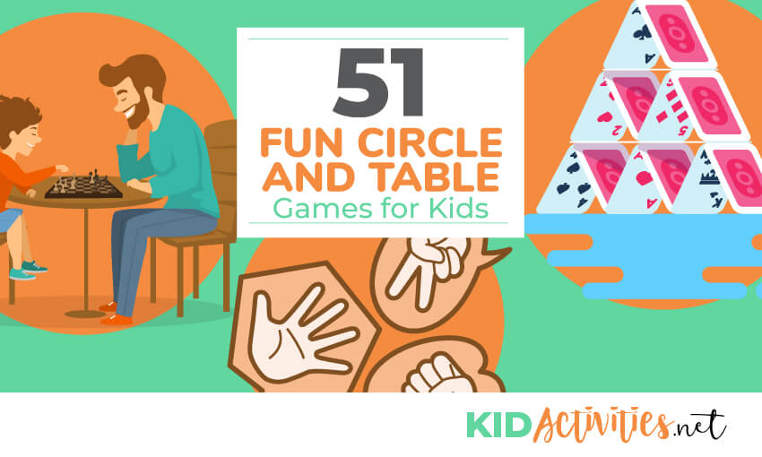 51 Fun Circle and Table Games for Kids [BONUS: The Best