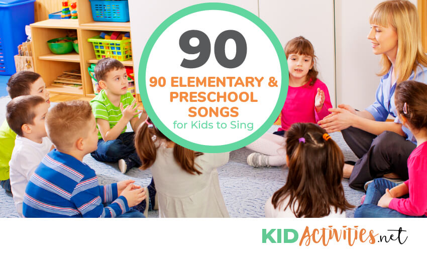 90 Elementary & Preschool Songs for Kids to Sing - Top 30