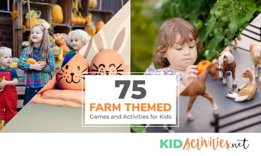 75 Farm Themed Games And Activities For Kids Plus Farm Craft Ideas