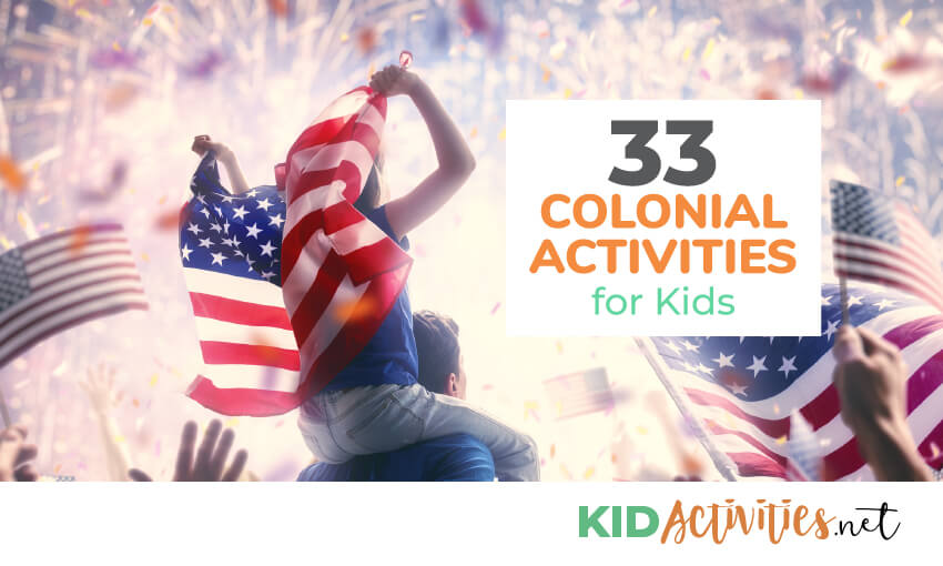 Colonial activity ideas for kids.