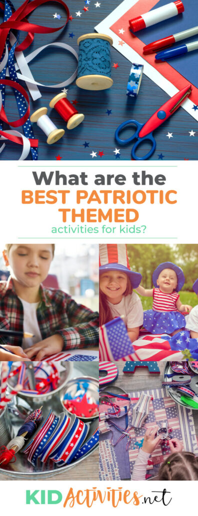 What are the best patriotic themed activities for kids? We've put together a list of some of the best activities, crafts, and games for a patriotic holiday.