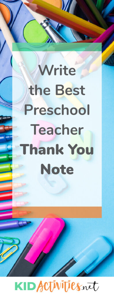 How to write the best preschool teacher thank you note. Get instructions on the structure and format as well as teacher appreciation quotes.