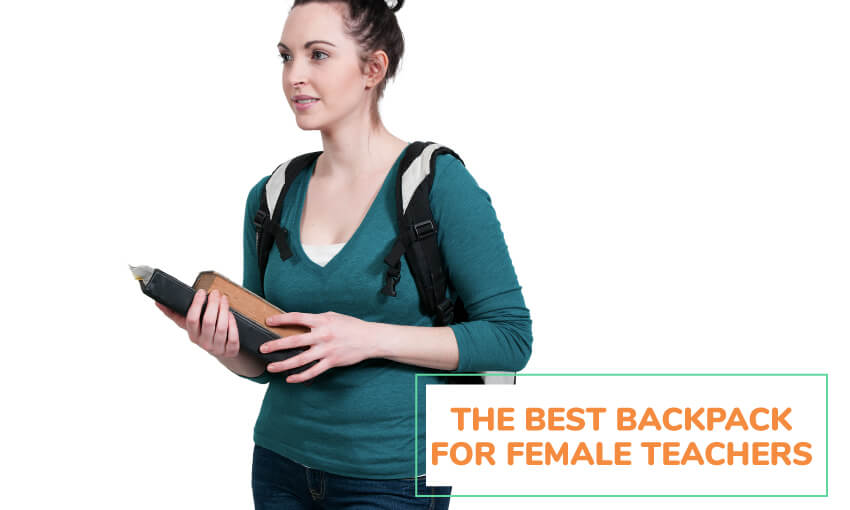 The best backpack for female teachers.