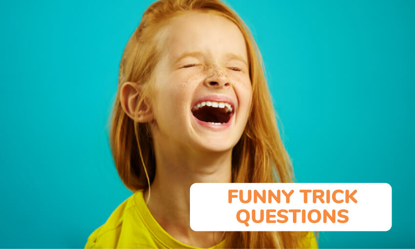 A collection of funny trick questions for kids.