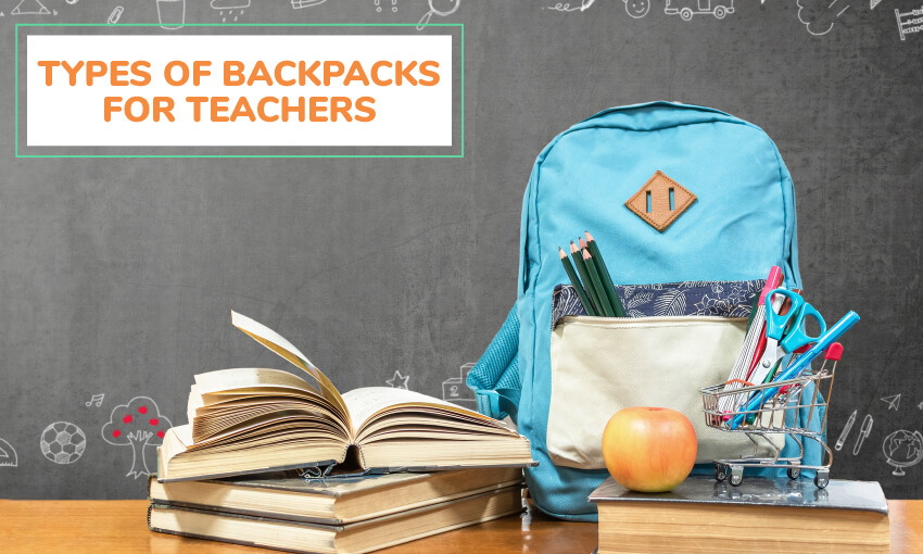 What types of backpacks are available for teachers?