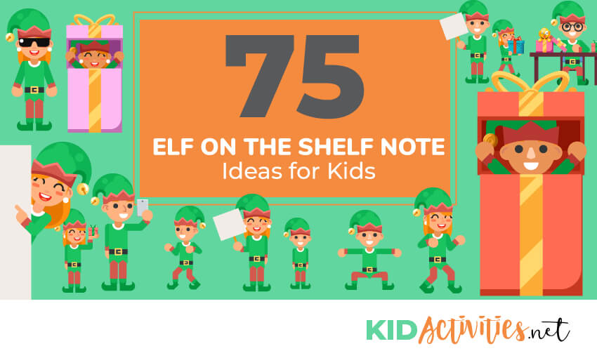 A collection of 75 elf on the shelf note ideas for kids.
