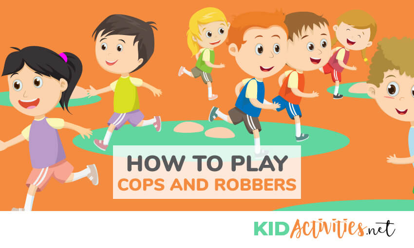 How to play cops and robbers