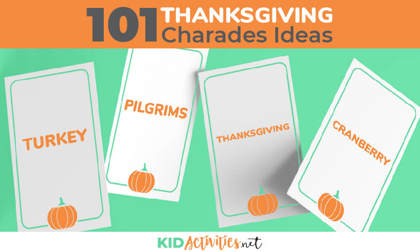 A collection of 101 Thanksgiving charades ideas. Great fun for the classroom or a Thanksgiving party of any kind.