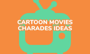 A collection of cartoon movie ideas for charades.