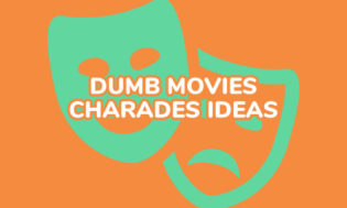 A collection of dumb movie ideas for playing charades.