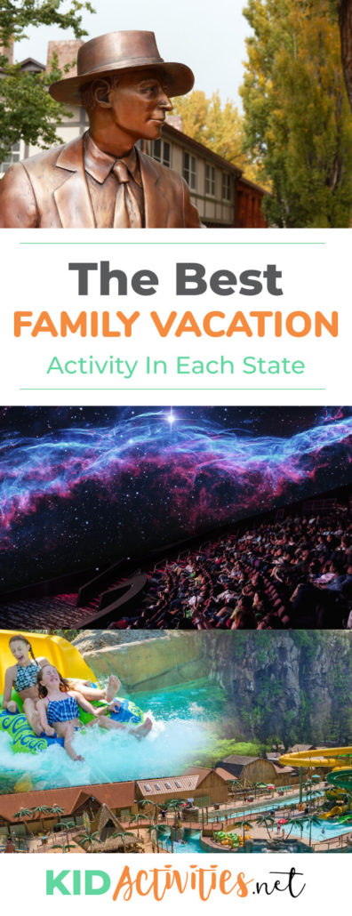 A list of the best family vacation activities in each state. The ultimate family travel guide with kid friendly activities. These vacation ideas are sure to deliver lasting memories.