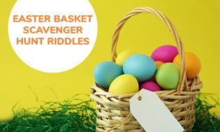 A Collection Of Easter Basket Scavenger Hunt Riddles For Kids