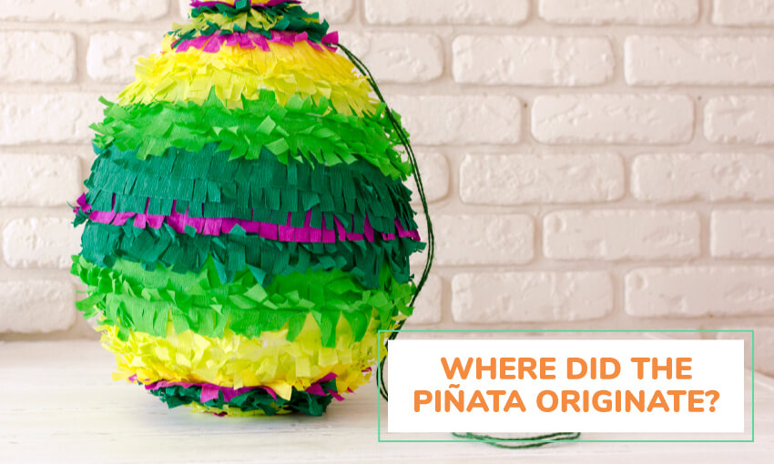 Learn the history of the piñata's.