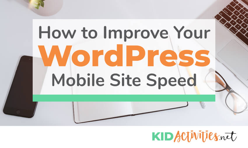 How to improve your wordpress mobile site speed.