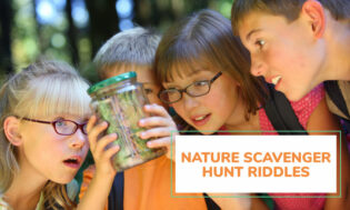 A collection of nature scavenger hunt riddles for kids.