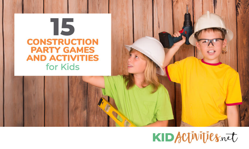 A collection of construction party games and activities for kids.