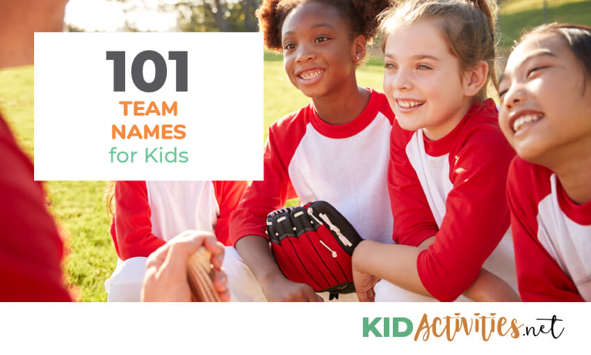 A collection of 101 team names for kids.