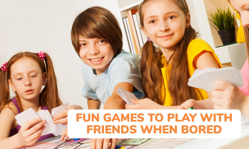 A collection of fun games to play with friends when bored.