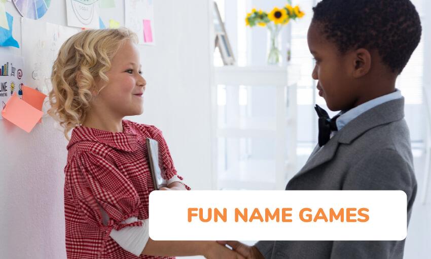 a collection of fun name games