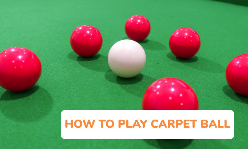 Instructions on how to play carpet ball.